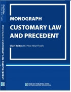 Monograph Customary Law and Precedent/ Dr. Phan Nhat Thanh: Chief Editor